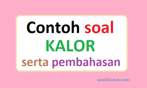 Contoh soal kalor