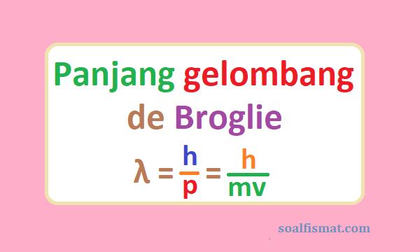 Panjang gelombang de Broglie
