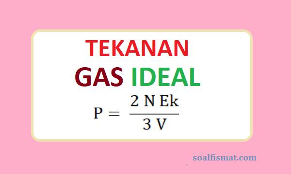 Tekanan gas ideal