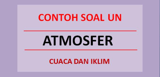 Contoh soal UN atmosfer