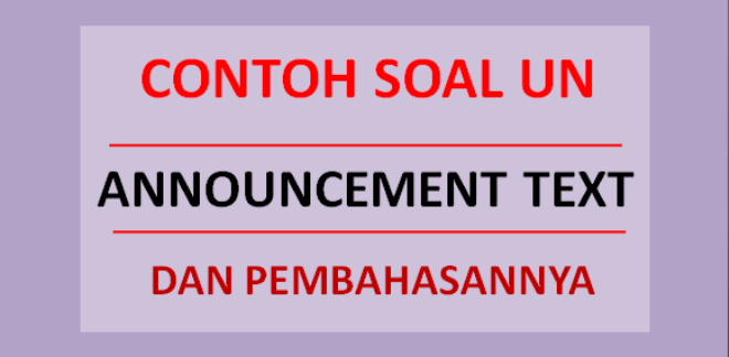 Contoh soal UN announcement text